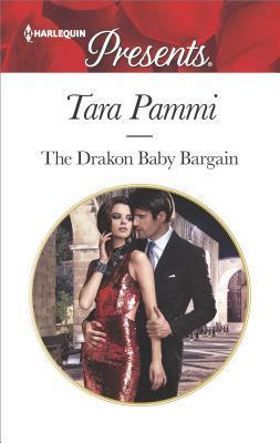 The Drakon Baby Bargain (The Drakon Royals), Tara Pammi