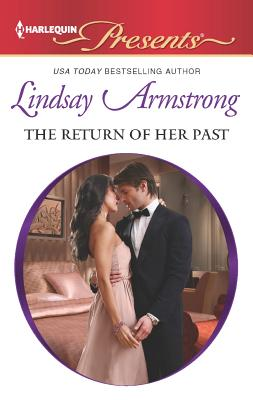 The Return of Her Past (Harlequin Presents), Armstrong, Lindsay