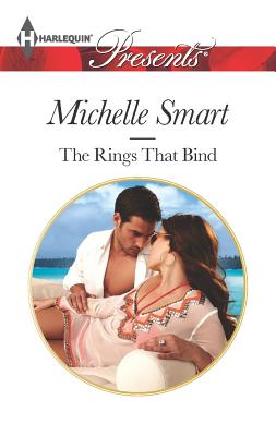 The Rings that Bind (Harlequin Presents), Michelle Smart