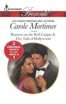 Rumors on the Red Carpet (Harlequin PresentsScandal in the Spotlight), Carole Mortimer