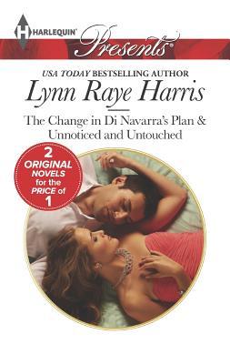 The Change in Di Navarra's Plan (Harlequin Presents), Lynn Raye Harris