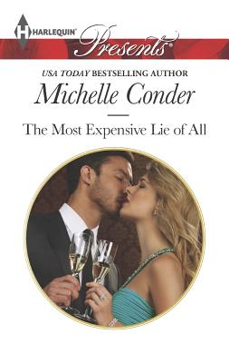 The Most Expensive Lie of All (Harlequin Presents), Michelle Conder