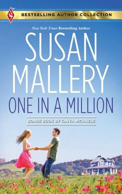 One in a Million: One in a Million A Dad for Her Twins (Bestselling Author Collection), Susan Mallery, Tanya Michaels