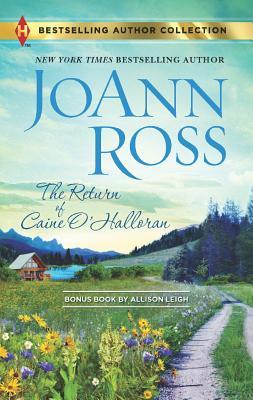 The Return of Caine O'Halloran: Hard Choices, JoAnn Ross, Allison Leigh