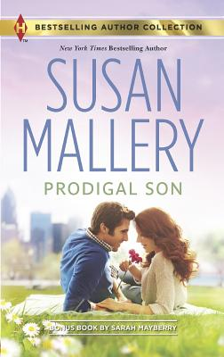 Prodigal Son: The Best Laid Plans (Harlequin Bestselling Author), Susan Mallery, Sarah Mayberry