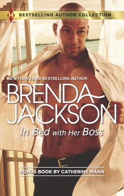 In Bed with Her Boss: Rich Man's Fake Fiancee (Harlequin Bestselling Author), Brenda Jackson, Catherine Mann