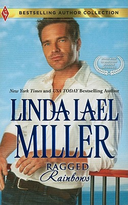 Ragged Rainbows: Ragged Rainbows The Miracle Baby (Bestselling Author Collection), Linda Lael Miller, Janice Kay Johnson