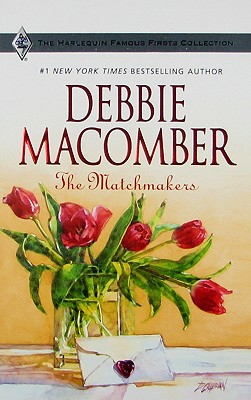 The Matchmakers (Famous Firsts), Debbie Macomber