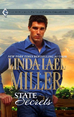 State Secrets (Famous Firsts), LINDA LAEL MILLER