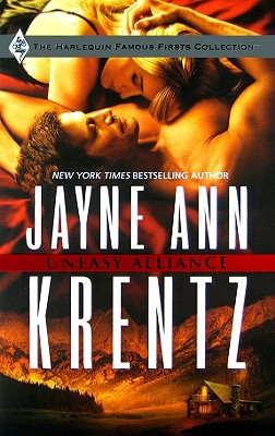 Uneasy Alliance (Famous Firsts), JAYNE ANN KRENTZ