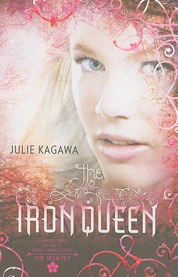 Image for The Iron Queen (Iron Fey)