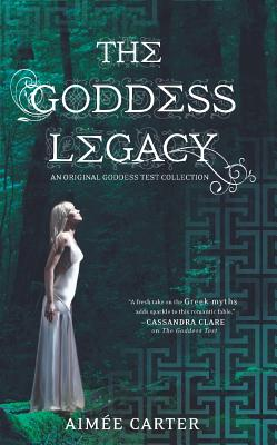 Image for The Goddess Legacy (The Goddess Queen / The Lovestruck Goddess / Goddess of the Underworld / God of Thieves / God of Darkness (Goddess Test)