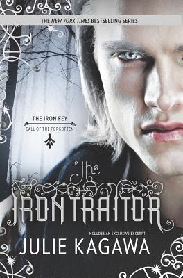 The Iron Traitor (The Iron Fey), Kagawa, Julie