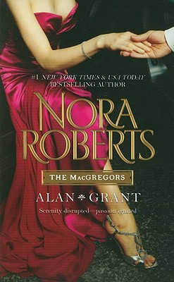 The MacGregors: Alan & Grant: All the Possibilities One Man's Art (Silhouette Special Large Print), Nora Roberts