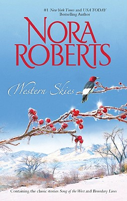 Western Skies: Song of the West Boundary Lines, Roberts,Nora