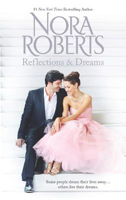 Reflections and Dreams, Nora Roberts