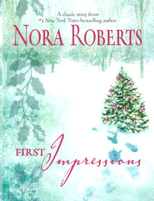 First Impressions, Roberts, Nora
