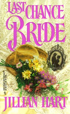 Last Chance Bride  (March Madness) (Harlequin Historical, No 404), HART