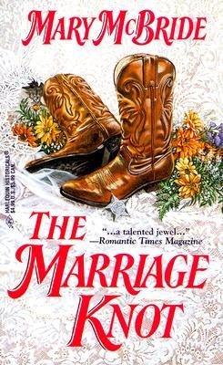 Marriage Knot (Harlequin Historical, No. 465), MCBRIDE