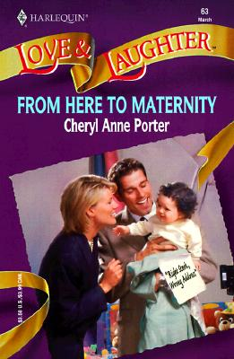 Image for From Here To Maternity ( Love and Laughter # 63)