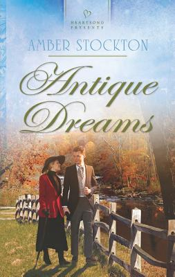 Image for Antique Dreams (Heartsong Presents, 1039)