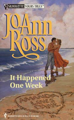 It Happened One Week (Yours Truly), JOANN ROSS