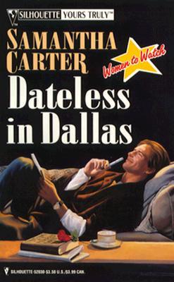 Dateless In Dallas (Women To Watch), Samantha Carter