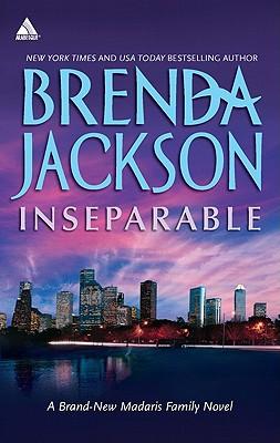 Inseparable (Madaris Family Saga), Brenda Jackson