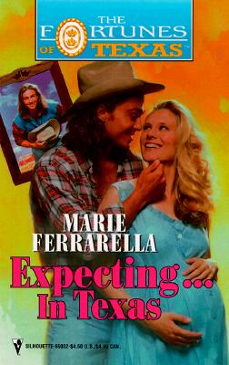 Image for Expecting ... In Texas (Fortunes Of Texas) (Fortunes of Texas, 3)