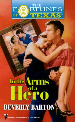 Image for In The Arms Of A Hero (Fortunes Of Texas) (The Fortunes of Texas)