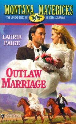 Image for Outlaw Marriage (Montana Mavericks) (Montana Mavericks)