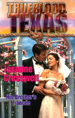 Image for Trueblood Texas: His Brother's Fiancée