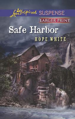 Safe Harbor (Love Inspired LP Suspense), Hope White