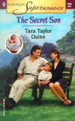 The Secret Son: A Little Secret (Harlequin Superromance No. 1057), Tara Taylor Quinn