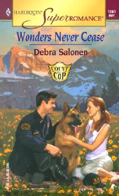 Image for Wonders Never Cease: Count on a Cop (Harlequin Superromance No. 1061)