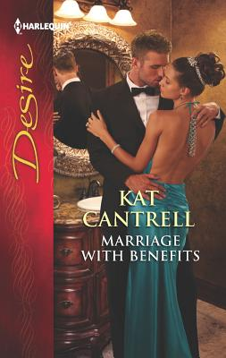Marriage with Benefits, Kat Cantrell