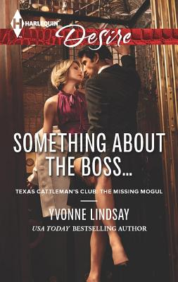 Something about the Boss... (Harlequin Desire), Yvonne Lindsay