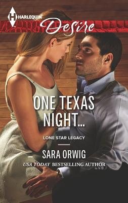 Image for One Texas Night... (Harlequin DesireLone Star Legacy)