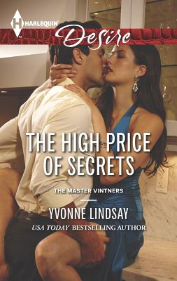 The High Price of Secrets (Harlequin DesireThe Master Vintners), Yvonne Lindsay