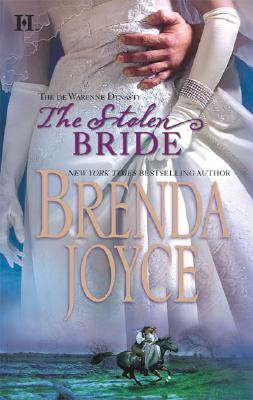 The Stolen Bride De Warenne Dynasty Series, Brenda Joyce