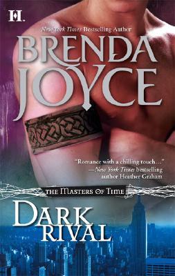 Dark Rival (Bk #2 Masters Of Time), Brenda Joyce