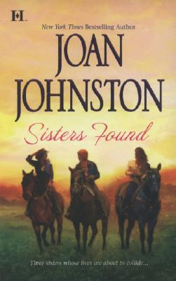 Sisters Found, JOAN JOHNSTON
