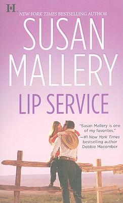 Lip Service (Lone Star Sisters), SUSAN MALLERY