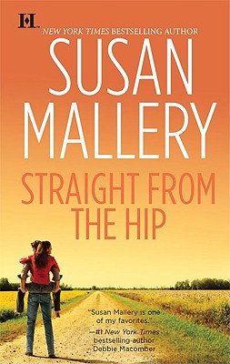 Straight from the Hip (Lone Star Sisters), SUSAN MALLERY