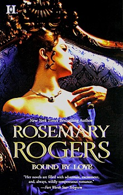 Bound by Love, ROSEMARY ROGERS