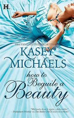 How to Beguile a Beauty (Hqn), Kasey Michaels