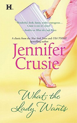 What the Lady Wants (Hqn), Jennifer Crusie