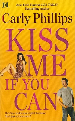 Kiss Me If You Can (Hqn), Carly Phillips