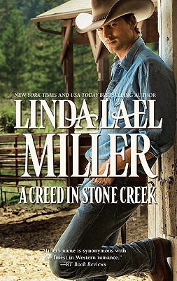 """Creed in Stone Creek, A"", ""Miller, Linda Lael"""