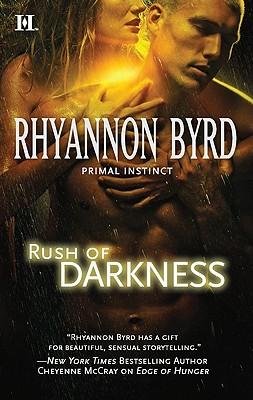 Rush of Darkness (Hqn), Rhyannon Byrd